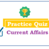 (Practice Quiz) Current Affairs (January) Quiz- 2