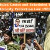 Scheduled Castes and Scheduled Tribes Atrocity Protection Law 1989