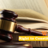 Right to Constitutional Remedies (Writs)