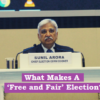 What Makes A 'Free and Fair' Election? (EPW Article)