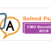 (Solved Paper) CMO Recruitment 2018 (Exam on 5th May 2019 Set-B)
