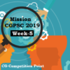 Mission CGPSC 2019 | Week-5