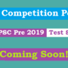 CGPSC Pre 2019 Test Series (Schedule: 12 Tests Free)