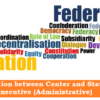 Relation between Center and States: Executive (Administrative)