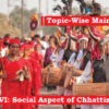(Topic-Wise Mains Papers) Paper-VI: Social Aspect of Chhattisgarh