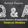 (Solved Papers) CG Forest Service (Combined) 2016: Part-1 General Studies