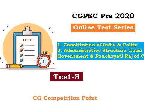CGPSC Pre Test Series 2020 test-3