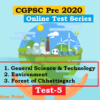 (CGPSC Pre 2020 Test Series) Test-5: Science, Environment and Forests