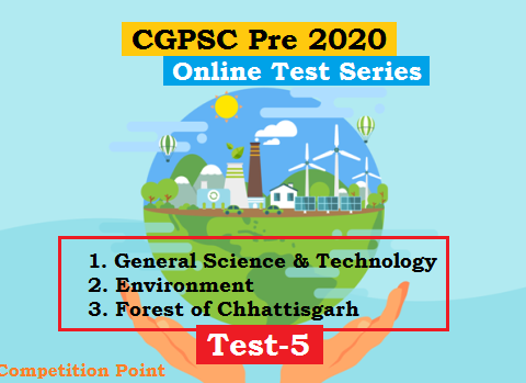 CGPSC Pre Test Series 2020 test-5