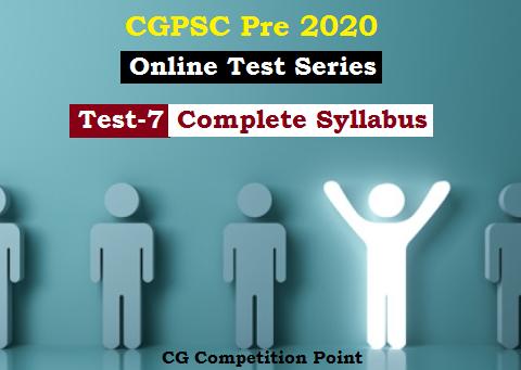 CGPSC Pre Test Series 2020 Test-7