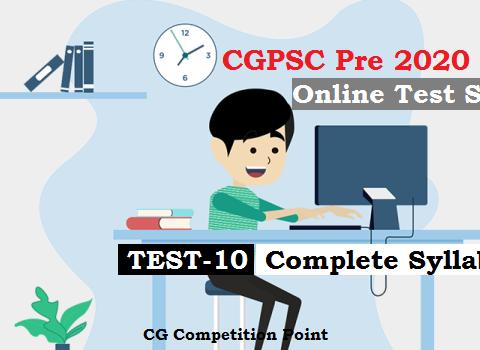 CGPSC Pre Test Series 2020 Test-10