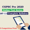 (CGPSC Pre 2020 Test Series) Test-11: General Studies