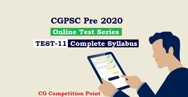 CGPSC Pre Test Series 2020 Test-11