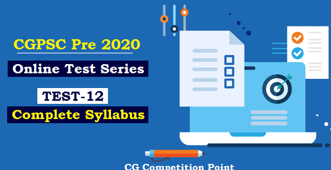 CGPSC Pre Test Series 2020 Test-12