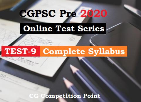 CGPSC Pre Test Series 2020 Test-9