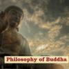 Philosophy of Buddha (बोद्ध दर्शन): Pratityasamutpada, Ashtanga Marg, Anatmavada, Kshanikvada (प्रतित्यसमुत्पाद, अष्टांग मार्ग, अनात्मवाद, क्षणिकवाद)